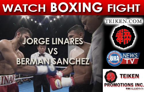 VIDEO: Jorge Linares (VEN) vs Berman Sanchez (NIC)