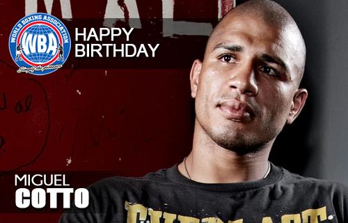 Feliz Cumpleaños Miguel Cotto
