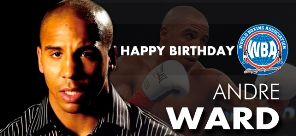 Happy Birthday Andre Ward
