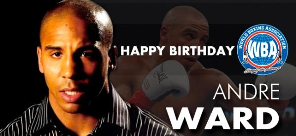 Feliz Cumpleaños Andre Ward