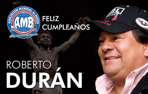 Felicidades a Roberto Durán