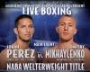 WBA-NABA welterweight champion Johan Perez defends his title against undefeated Dmitry Mikhaylenko Saturday night.