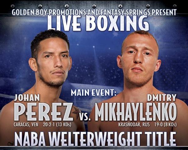 Perez vs. Mikhaylenko Preview