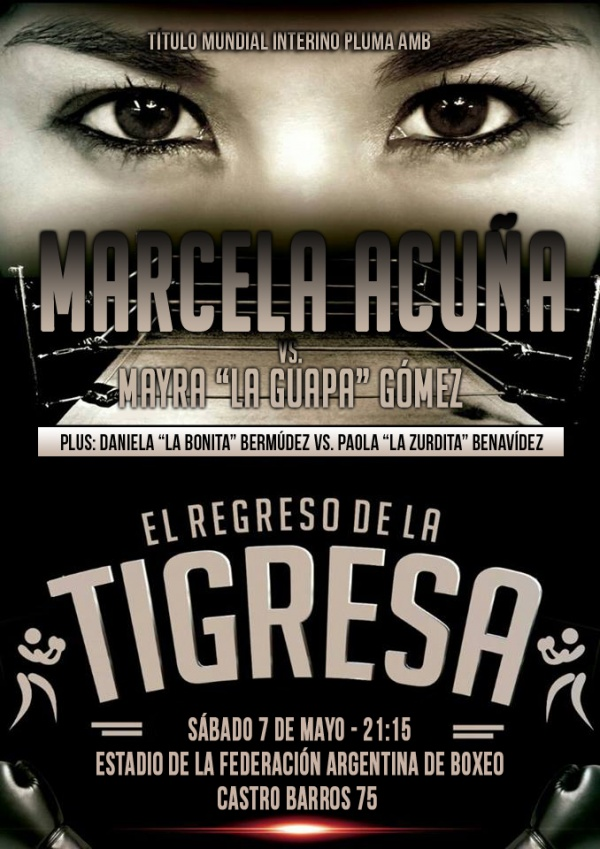 """Acuña, whose ring moniker is """"La Tigresa"""" (""""The Tigress""""), is returning to the ring after two years of inactivity."""