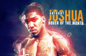 Anthony Joshua WBA Heavyweight Super Champion - WBA Boxer of the Month