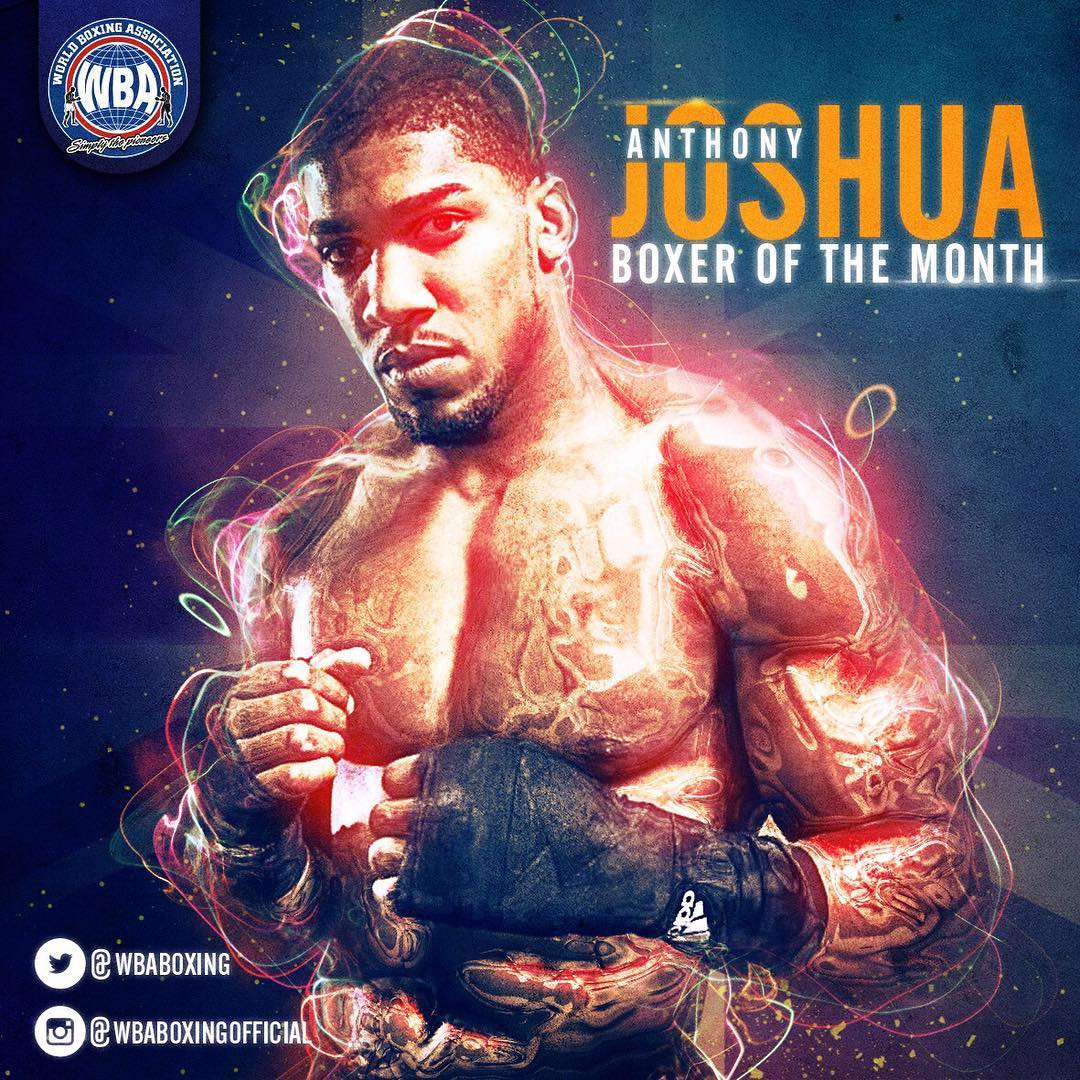 Anthony Joshua WBA Heavyweight Super Champion - WBA Boxer of the Month
