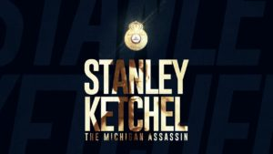 "Stanley Ketchel, ""The Michigan Assassin"""