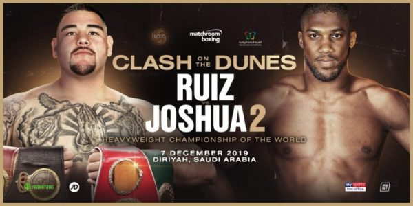 Ruiz vs Joshua 2 is set for Saudi Arabia