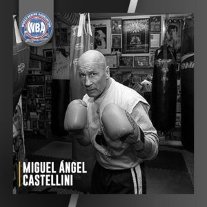 The WBA mourns the death of Miguel Ángel Castellini